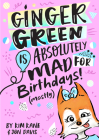 Ginger Green is Absolutely MAD for Birthday Parties (Mostly) Cover Image