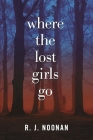 Where the Lost Girls Go Cover Image