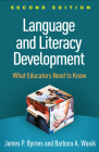 Language and Literacy Development, Second Edition: What Educators Need to Know Cover Image