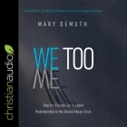 We Too: How the Church Can Respond Redemptively to the Sexual Abuse Crisis Cover Image
