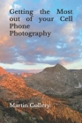Getting the Most out of your Cell Phone Photography Cover Image