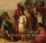 Sentimental Journey: The Art of Alfred Jacob Miller Cover Image