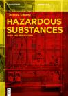 Hazardous Substances: Risks and Regulations (de Gruyter Textbook) Cover Image