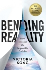 Bending Reality: How to Make the Impossible Probable   Cover Image