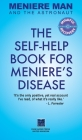 Meniere Man And The Astronaut: The Self-Help Book For Meniere's Disease Cover Image
