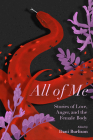 All of Me: Stories of Love, Anger, and the Female Body Cover Image