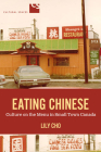 Eating Chinese: Culture on the Menu in Small Town Canada (Cultural Spaces) Cover Image