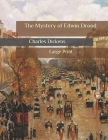 The Mystery of Edwin Drood: Large Print Cover Image