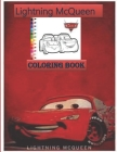 Lightning Mcqueen Coloring Book: : Creative Lightning Mcqueen Coloring Books For Adult And Kid. Action Book Lover Gifts Paperback 100 pages size 8,5 * Cover Image