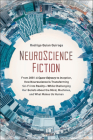 Neuroscience Fiction: From