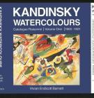 Kandinsky Watercolours: 1900-21 v. 1: Catalogue Raisonne Cover Image