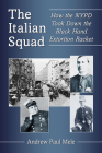 The Italian Squad: How the NYPD Took Down the Black Hand Extortion Racket Cover Image
