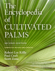 The Encyclopedia of Cultivated Palms Cover Image