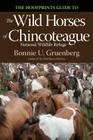 The Hoofprints Guide to the Wild Horses of Chincoteage National Wildlife Refuge Cover Image