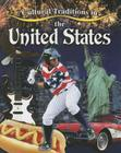 Cultural Traditions in the United States (Cultural Traditions in My World) Cover Image