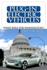Plug-In Electric Vehicles: What Role for Washington? Cover Image