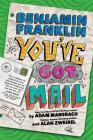 Benjamin Franklin: You've Got Mail Cover Image