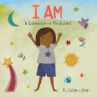 I Am: A Celebration of Mindfulness Cover Image