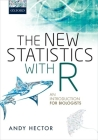 The New Statistics with R: An Introduction for Biologists Cover Image