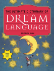 The Ultimate Dictionary of Dream Language Cover Image