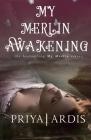 My Merlin Awakening Cover Image