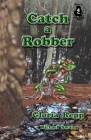 Catch a Robber Cover Image