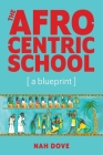 The Afrocentric School [a blueprint] Cover Image