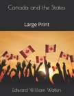 Canada and the States: Large Print Cover Image
