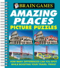 Brain Games - Picture Puzzles: Amazing Places - How Many Differences Can You Spot While Boosting Your Travel Trivia? Cover Image