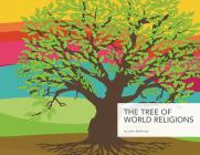 The Tree of World Religions, Second Edition Cover Image