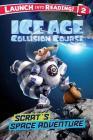 Ice Age Collision Course: Scrat's Space Adventure (Ice Age: Collision Course) Cover Image