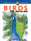 Creative Haven Birds Dot-To-Dot Coloring Book (Creative Haven Coloring Books) Cover Image