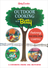 Betty Crocker Outdoor Cooking with Betty (Betty Crocker Cooking) Cover Image
