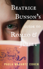 Beatrice Bunson's Guide to Romeo and Juliet Cover Image