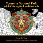 Yosemite National Park Adult Coloring Book and Postcards: A Magical Coloring Journey Through Yosemite National Park Cover Image