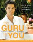 The Guru in You: A Personalized Program for Rejuvenating Your Body and Soul Cover Image