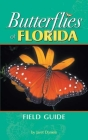 Butterflies of Florida Field Guide (Our Nature Field Guides) Cover Image