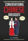 Conversational Chinese Dialogues: Over 100 Chinese Conversations and Short Stories Cover Image