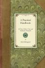 Practical Handbook of Trees, Shrubs, (Gardening in America) Cover Image