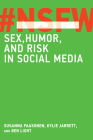 NSFW: Sex, Humor, and Risk in Social Media Cover Image