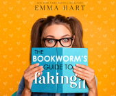 The Bookworm's Guide to Faking It Cover Image