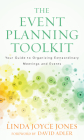 The Event Planning Toolkit: Your Guide to Organizing Extraordinary Meetings and Events Cover Image