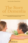 The Story of Dementia Cover Image