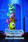 Monster Inc Fun Quiz: Monster Inc Trivia Book: Film Trivia Book Cover Image