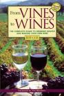 From Vines to Wines: The Complete Guide to Growing Grapes and Making Your Own Wine Cover Image