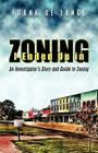 I Ended Up in Zoning: An Investigator's Story and Guide to Zoning Cover Image