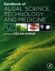 Handbook of Algal Science, Technology and Medicine Cover Image