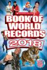 Scholastic Book of World Records 2018: World Records, Trending Topics, and Viral Moments Cover Image