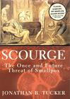 Scourge: The Once and Future Threat of Smallpox Cover Image