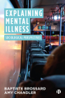 Explaining Mental Illness: Sociological Perspectives Cover Image